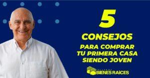 5 CONSEJOS PARA COMPRAR TU PRIMERA CASA SIENDO JOVEN